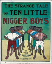 the-strange-tale-of-ten-little-nigger-boys